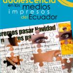 La niñez y adolescencia en los medios impresos del Ecuador 2007-2008