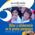 Niñez y adolescencia en la prensa paraguaya 2006