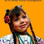 Niñez y Adolescencia en la Prensa Escrita Nicaragüense
